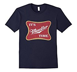 Its Mueller Time T-shirt
